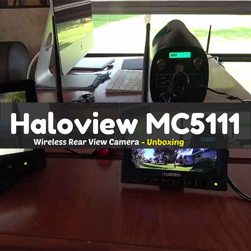 New Haloview Wireless Rear View Camera MC5111-Unboxing
